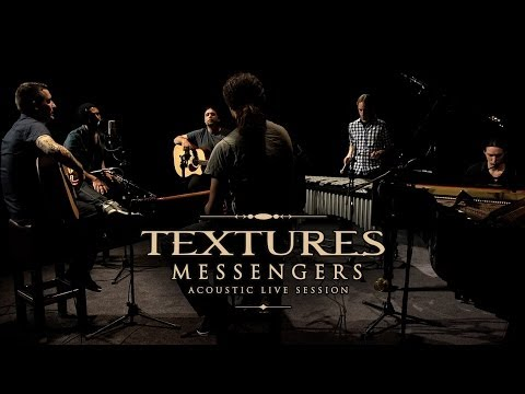 TEXTURES Messengers Acoustic Live Session