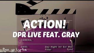 DPR LIVE - Action! Feat. GRAY [ Sub Español ]