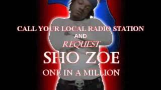 Watch Sho Zoe One In A Million video
