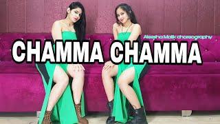 Chamma Chamma Fraud Saiyaan Neha Kakkar Ikka Bollywood Dance Aleesha Malik