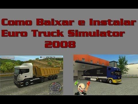 como baixar e instalar o Euro Truck Simulator 2008
