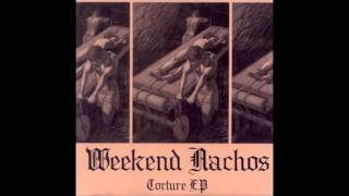 Watch Weekend Nachos The End Of Your Faith video