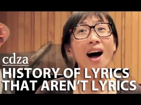 History Of Lyrics That Aren't Lyrics | cdza Opus No. 1