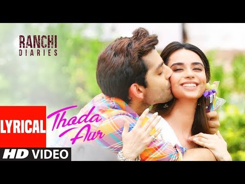 Playlist of Thoda Aur - Arijit Singh & Palak Muchhal - Ranchi ...