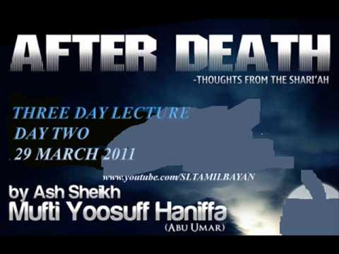 Tamil Bayan Ash Shikh Yousuf Mufthi  After Death Day Two video