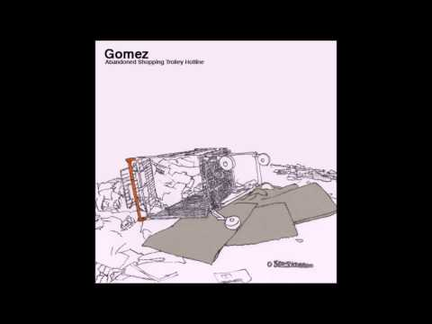 Gomez - Getting Better