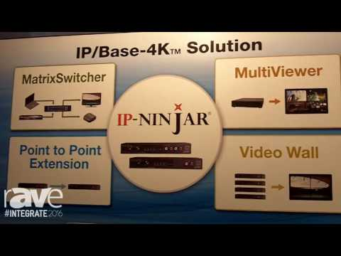 Integrate 2016: IDK Corporation Showcases Its IP-Ninjar 4K Video Over IP Solution With AptoVision