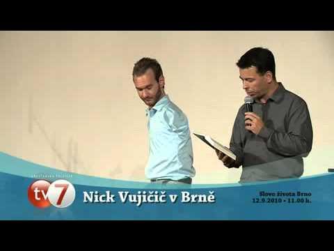 Nick Vujicic - Nepotřebuji ruce a nohy, potřebuji Boha
