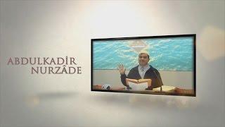 Abdulkadir Nurzade - Bu asırda insana zehirle balı karıştırmışlar