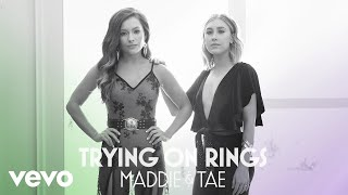 Maddie & Tae - Trying On Rings (Official Audio)