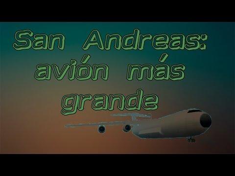 GTA San andreas, el avión más grande del juego, es ENORME!!