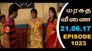 Maragadha Veenai Sun TV Episode 1023 21062017