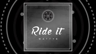 Video MattyB - Ride It (Official Lyric