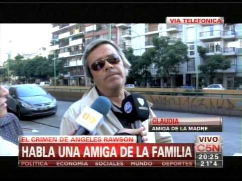 C5N - CRIMEN DE ANGELES RAWSON: HABLA UNA AMIGA DE LA MAMA