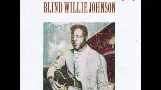 Nobody 39 S Fault But Mine Blind Willie Johnson