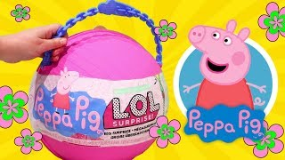 Peppa Pig Yay ! Toys and Dolls Fun for Kids with *Customized* LOL Big Surprise Ball Blind Bags