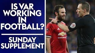 Could VAR technology RUIN football!? | Sunday Supplement | Full Show