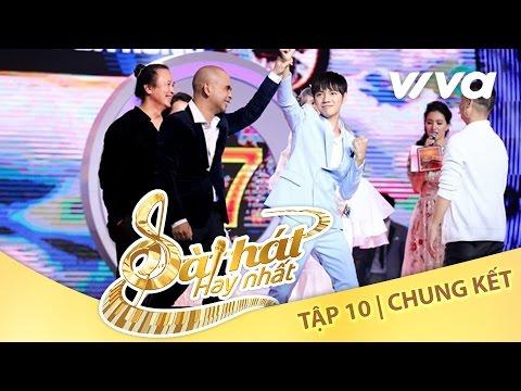 Tập  Full HD  Chung Kết Sing My Song - Bài Hát Hay Nhất  Official