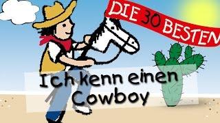 Ich Kenn Einen Cowboy - Die Besten Kindergartenlieder || Kinderlieder