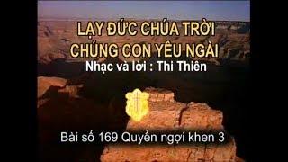 LẠY ĐỨC CHÚA TRỜI CHÚNG CON YÊU NGÀI (Nhạc hoà tấu)
