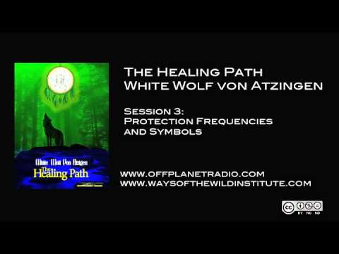 The Healing Path | Session 3 - Protection Frequencies & Symbols