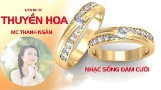 LK Nhạc Sống Đám Cưới - MC THANH NGÂN - Nhạc sống đám cưới hay nhất 2018