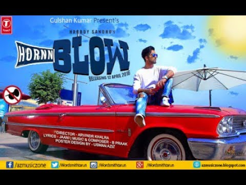 Horn Blow Full Song | Hardy Sandhu | Janni | Latest Song thumbnail