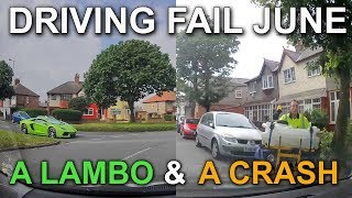 "Driving Fail June ""A Lambo & A Crash"""