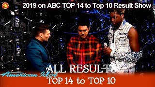 ALL RESULTS & ANNOUNCEMENTS Who Made It To Top 10?  | American Idol 2019 Top 10