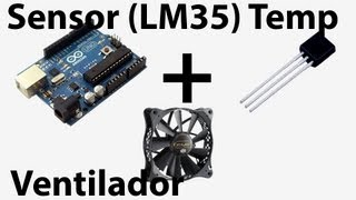 ARDUINO TUTORIAL - on/off de Ventilador con Sensor de Temperatura (LM35)