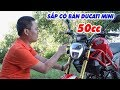 Ducati Monster Mini 110cc ▶ Dân chơi khóc thét, sắp có bản 50cc!