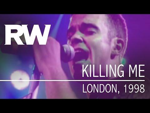 Robbie Williams - Killing Me