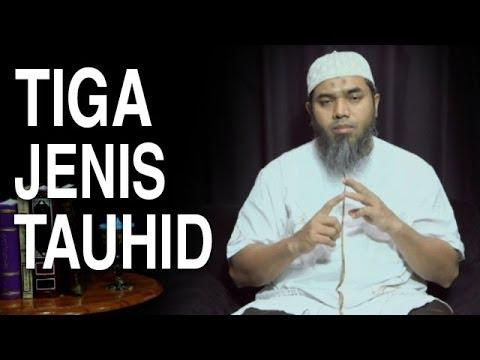 Serial Aqidah Islam (19): Tiga Jenis Tauhid - Ustadz Afifi Abdul Wadud