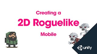 2D Roguelike 14 of 14 : Mobile