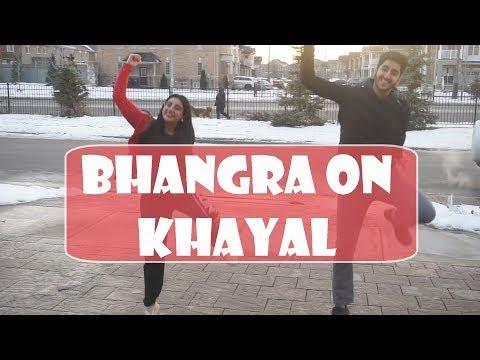 BHANGRA DANCE ON KHAYAL | Mankirt Aulakh | Sukh Sanghera | Latest Punjabi Song 2018