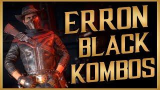 Erron Black Beginner Kombo Guide - Mortal Kombat 11