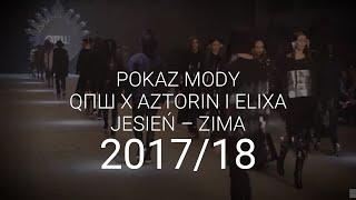 QПШ, Aztorin i Elixa - Krivan - Jesień-zima 2017/18