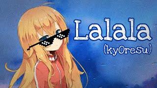 Download lagu kyOresu - Lalala by bbno$ & y2k (loli cover)