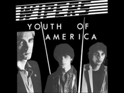 Youth Of America - The Wipers (1981)