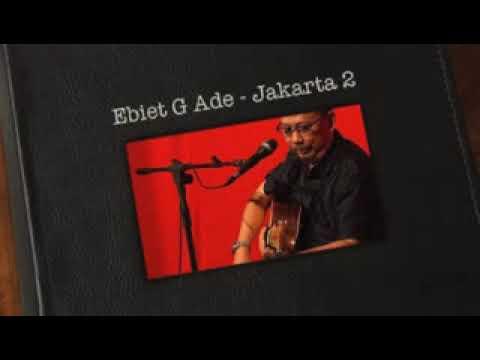 EBIET G ADE JAKARTA II