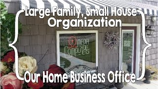 Our Home Business Office (Large Family, Small House Organization)