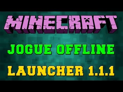 Minecraft Launcher 1.1.1 Update (Jogue Offline)
