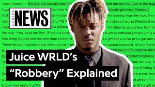 Juice Wrld S Robbery Explained Song Stories