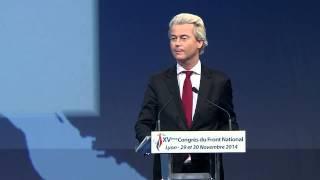 Geert Wilders' Speech in Lyon, Congress of the Front National