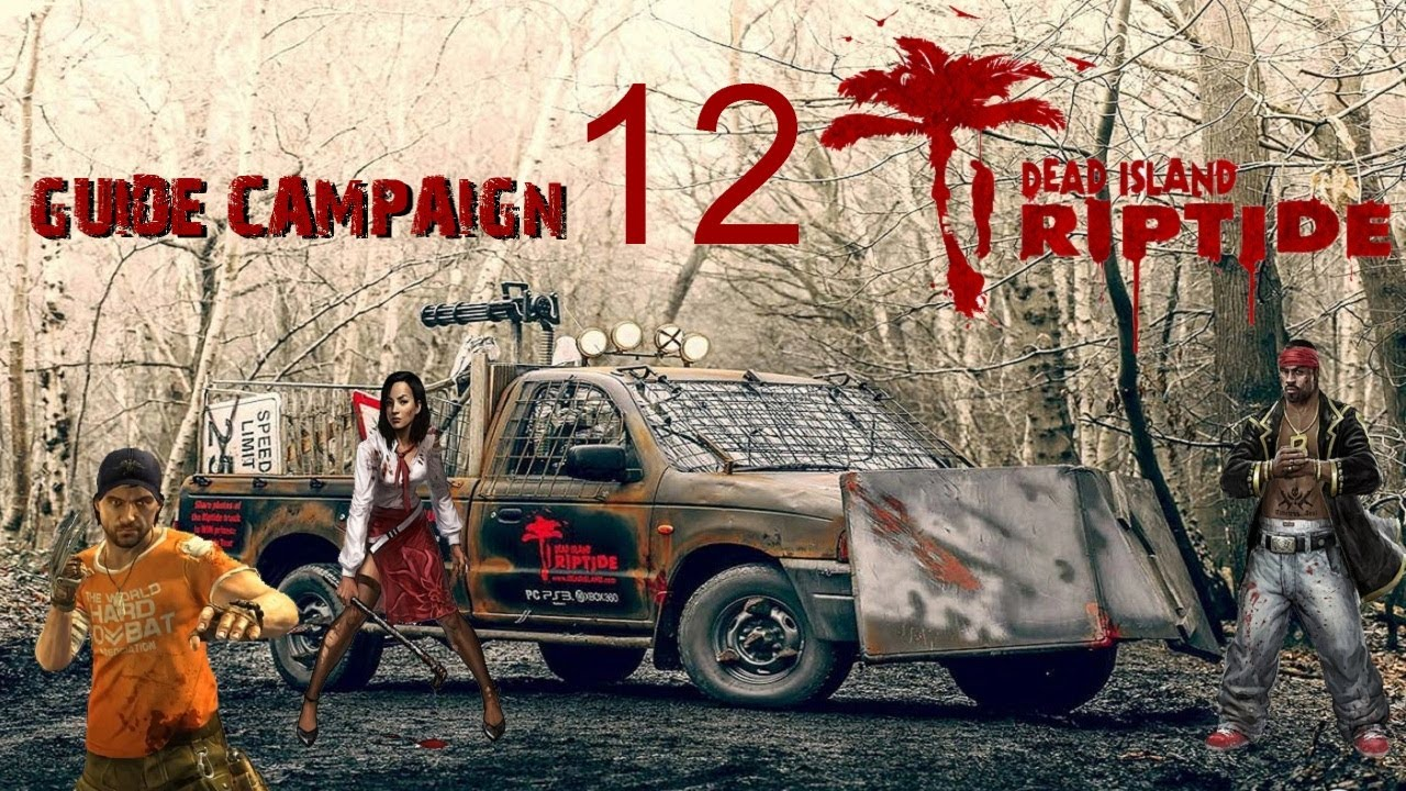 Dead Island Riptide Missions