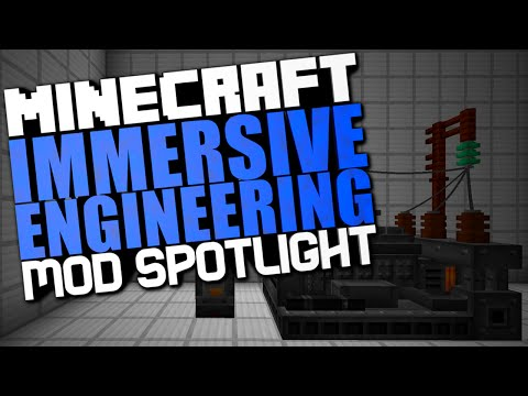 Immersive Engineering Mod Spotlight Part 1