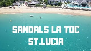 Sandals review of the LaToc location in St Lucia what you need to know