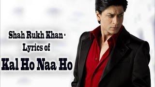 Kal Ho Na Hoo - Shah Rukh Khan (with English translation)