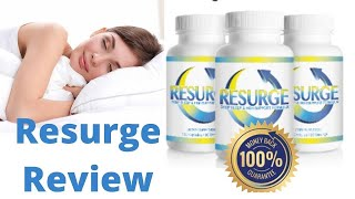 Resurge Review [2020] | More Deep Sleep? Does This Fat Loss Supplement Actually Work? | Resurge