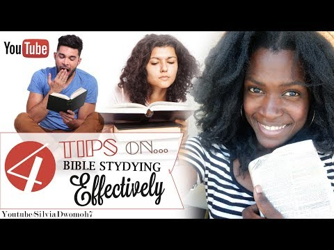 4 Tips on Studying the Bible Effectively | Bible Study Essentials 2017